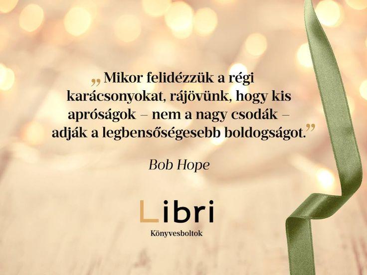 Bob Hope idézet az apró örömökről. A kép forrása: Libri Könyvesboltok