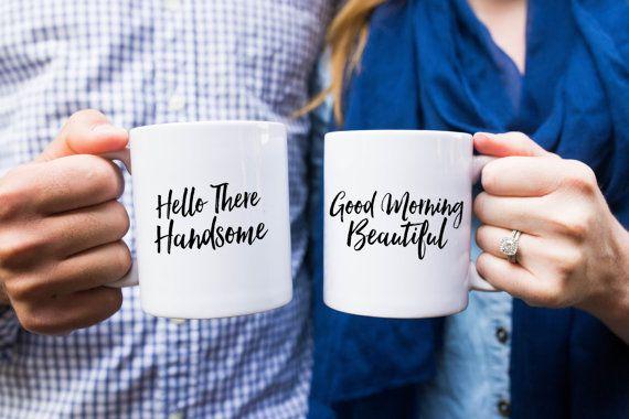 Good Morning Beautiful and Hello There Handsome Coffee Mug Set, His and Her Mugs, Coffee Mugs, Wedding Gift, Couple Gift, Hello Mugs