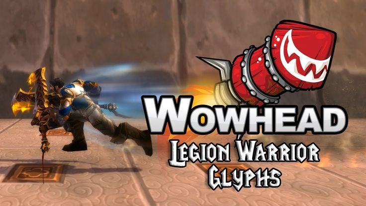 Legion Warrior Glyphs - YouTube