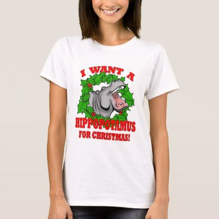 Hippo for Christmas T-Shirt - tap, personalize, buy right now!