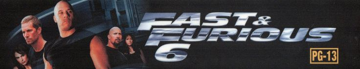 FAST & FURIOUS 6 Movie Theatre Mylar VIN DIESEL,PAUL WALKER,DWAYNE JOHNSON Home