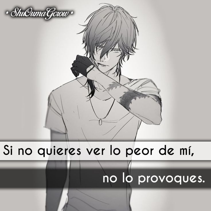 Si no quieres ver #ShuOumaGcrow #Anime #Frases_anime #frases