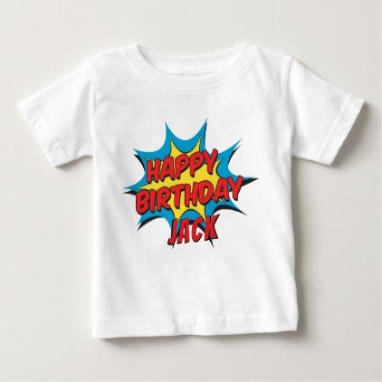 CUSTOM HAPPY BIRTHDAY | T-SHIRT - toddler youngster infant child kid gift idea design diy