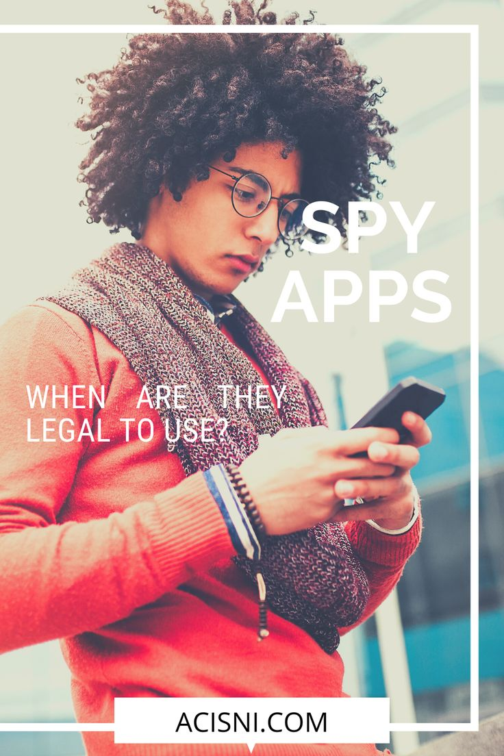 Is Cell Phone Spy Software Legal to Use Where You Live