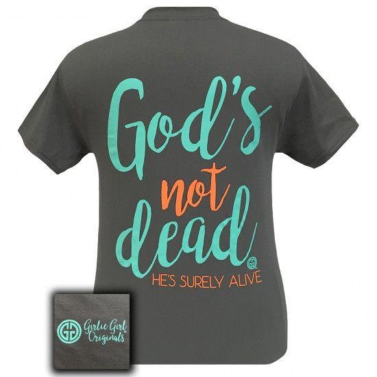 Girlie Girl Originals God's Not Dead Faith inspirational T-Shirt