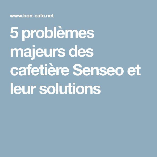 5 problèmes majeurs des cafetière Senseo et leur solutions
