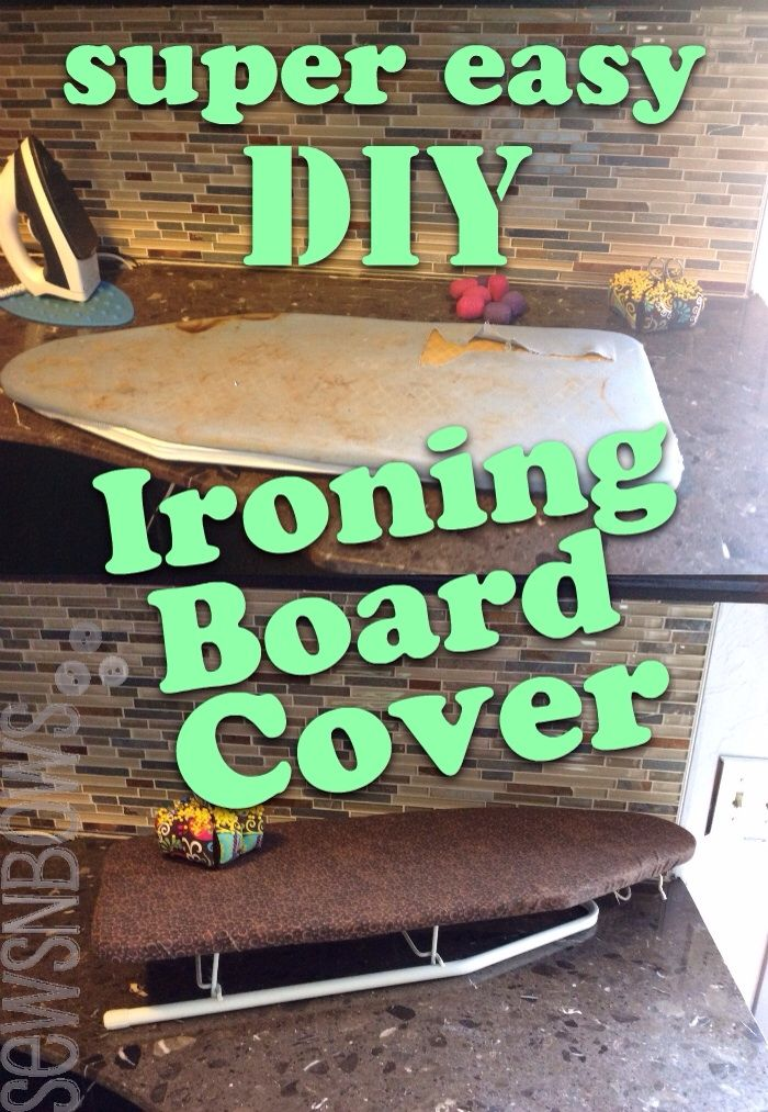 From drab to fab: easy DIY Ironing Board Cover