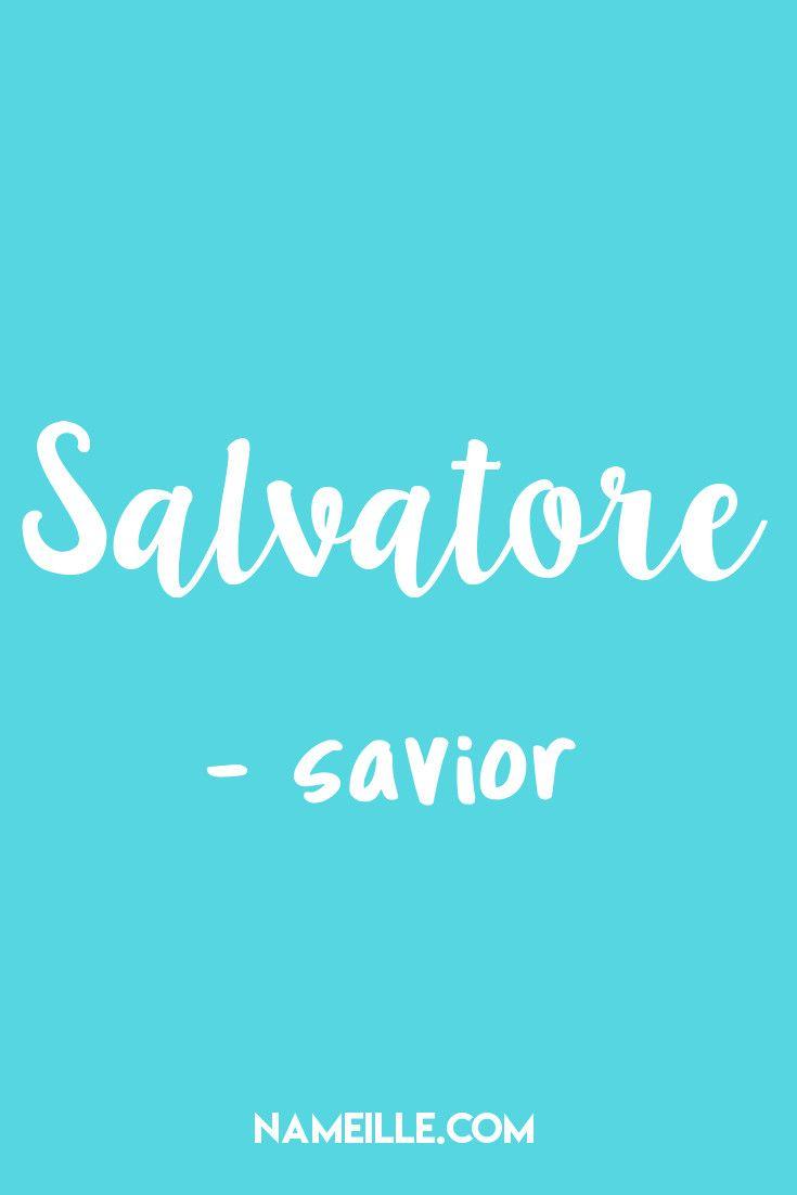50 Dashing Italian Baby Names for Boys I Salvatore I Nameille.com