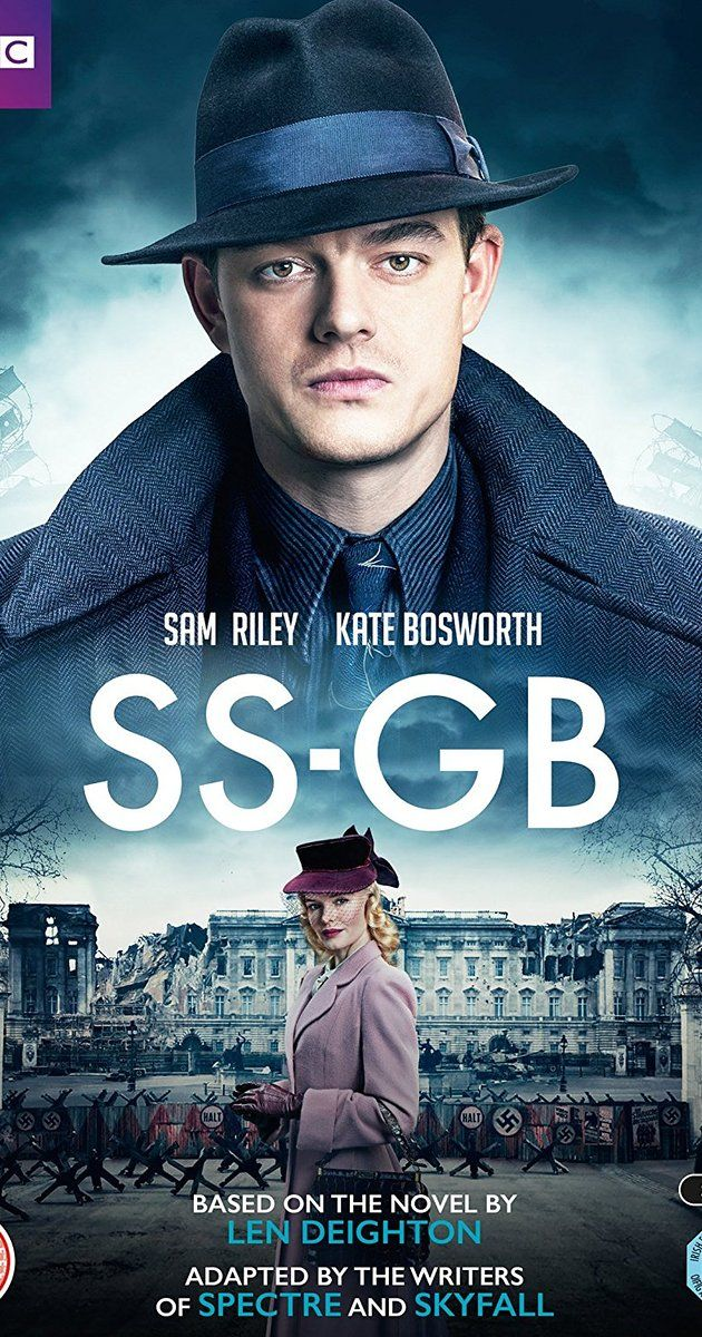 SS-GB (BBC One-2/19/17-3/19/17) a mini-series drama, action, thriller created by Len Deighton based on his novel, 1978. Directed by Phillip Kadelbach. Set in 1941, a British detective investigates a murder in Germany-occupied England in a universe where Nazis win WWII. Stars: Sam Riley, Kate Bosworth, James Cosmo, Jason Flemyng, Rainer Bock, Maeve Dermody, Christina Cole, and others.