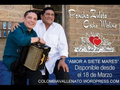 AMOR A SIETE MARES-PONCHO ZULETA Y COCHA MOLINA (Colombiavallenato.wordp...