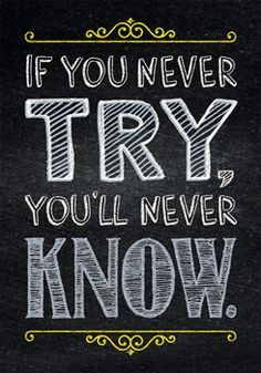 """If you never try, you'll never know.""  Motivate and educate your students with the powerful message on this stylish poster."