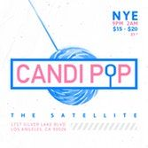 Candi Pop Dance Party featuring Lights & Music DJs spinning bubblegum pop hits - Tickets - The Satellite - Los Angeles, CA, December 31, 2017 | Ticketfly