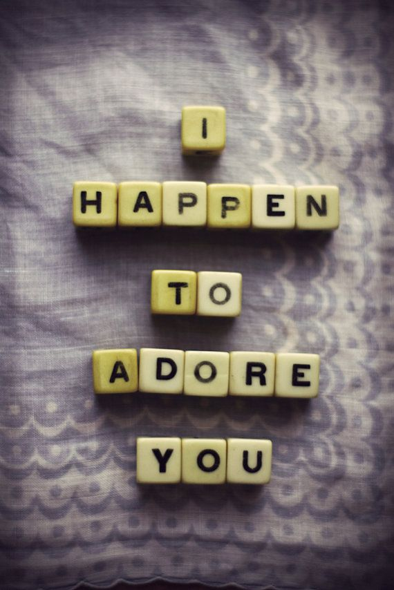 I adore you #words #love