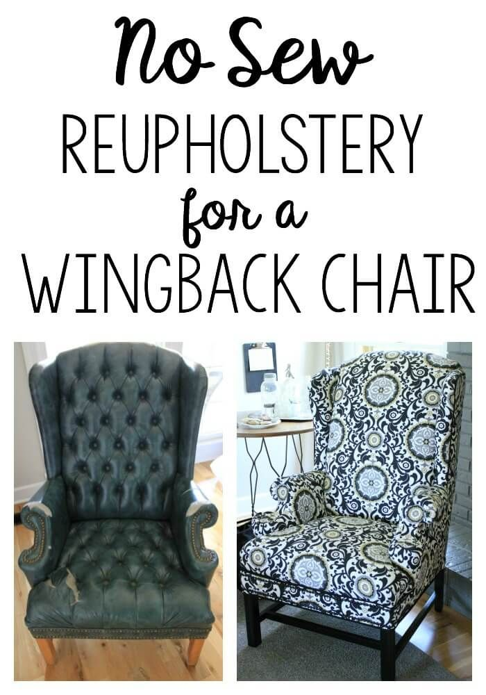 Reupholstering a wingback chair a no sew method - How to reupholster a living room chair ...