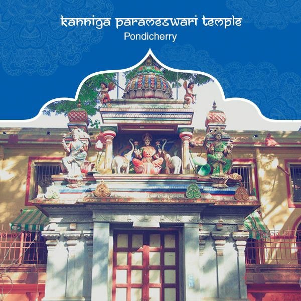 Famous for its incredible monumental structure is the Kanniga Parameswari Temple located in Pondicherry. The ancient temple is constructed with a beautiful blend of Deccan and French architectures. Dedicated to Goddess Shakti, this shrine is one of the popular tourist spots in the union territory. #PurePractices