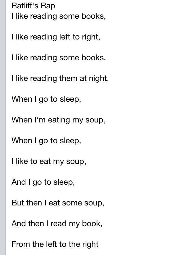 Ja, ja, ja! Me encanta el Rap de La Sopa de Ratliff. Me gusta leer algunos libros. Me gusta leerlos de izquierda a derecha. Me gustan algunos libros. Me gusta leerlos por la noche. Cuando voy a dormir, me gusta comerme mi sopa. Y voy a dormir, pero luego me como mi sopa, y luego leo mi libro de izquierda a derecha. ¡Qué clásico!
