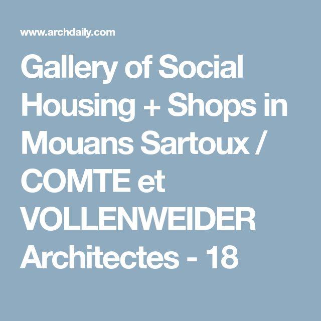 Gallery of Social Housing + Shops in Mouans Sartoux / COMTE et VOLLENWEIDER Architectes - 18