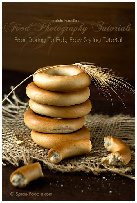 Food Photography Tutorials: From Boring To Fab, Easy Styling Tutorial by Spicie Foodie