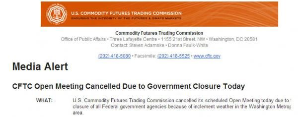 "CFTC Cancels Volcker Rule Meeting Due To ""Inclement Weather"" - http://whatthegovernmentcantdoforyou.com/2013/12/10/bank-statement/financial-reform-news/cftc-cancels-volcker-rule-meeting-due-to-inclement-weather/"