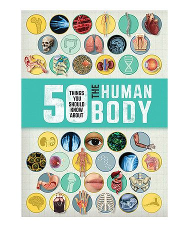 Love this 50 Things You Should Know About the Human Body Hardcover on #zulily! #zulilyfinds