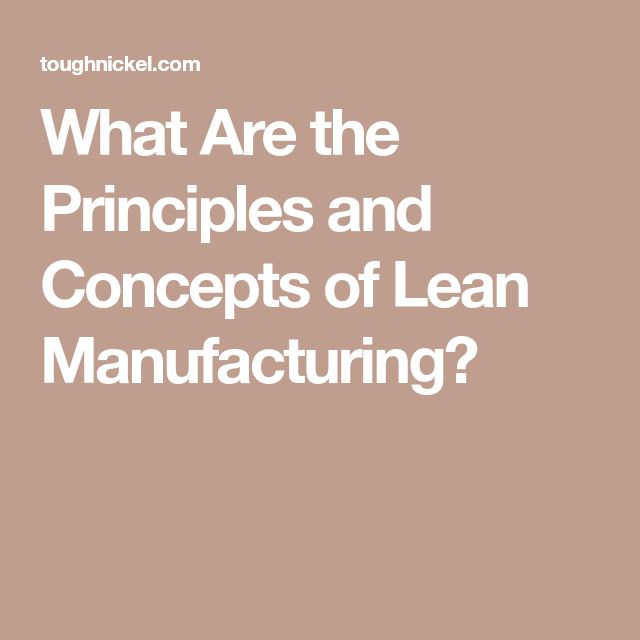 What Are the Principles and Concepts of Lean Manufacturing?