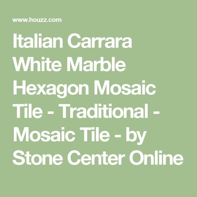 Italian Carrara White Marble Hexagon Mosaic Tile - Traditional - Mosaic Tile - by Stone Center Online