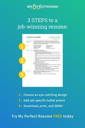Quickly build a job-winning resume in 3 easy steps with My Perfect