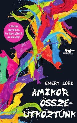 Tekla Könyvei – könyves blog: Emery Lord – Amikor összeütköztünk
