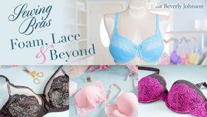 Sewing Bras: Foam, Lace & Beyond