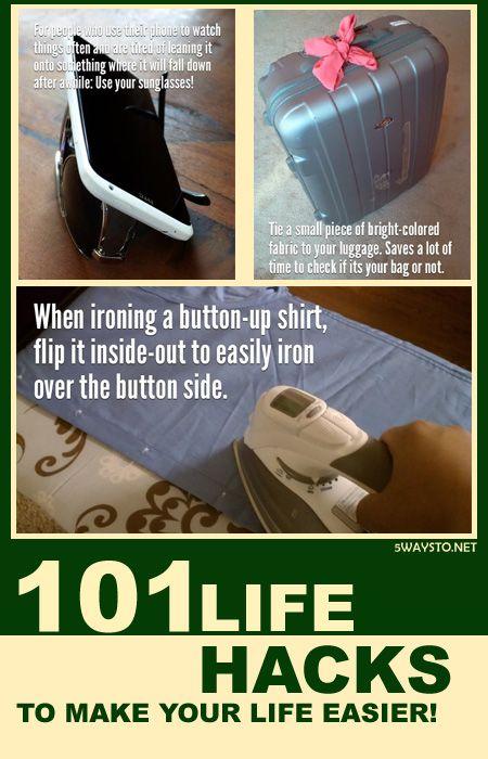 101 Life Hacks to make your life easier!