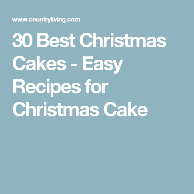 30 Best Christmas Cakes - Easy Recipes for Christmas Cake