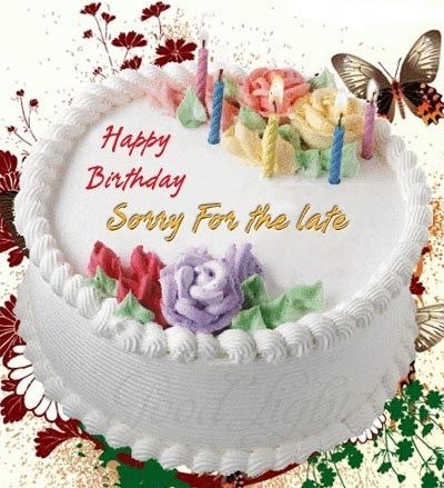 Best 25 Late birthday wishes ideas – Belated Happy Birthday Greetings