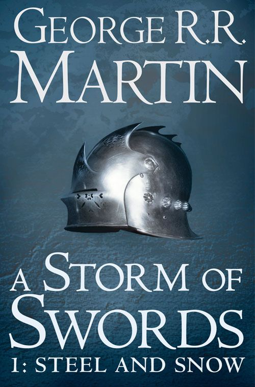 A Storm of Swords.