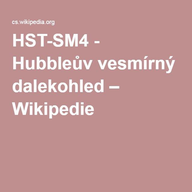 HST-SM4 - Hubbleův vesmírný dalekohled – Wikipedie