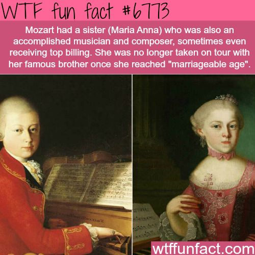 Maria Anna, the sister of Mozart was also a master musician - WTF fun fact