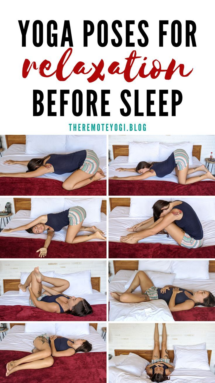 9 Yoga Poses To Help You Relax Before Bed Relaxing Yoga Yoga Poses For Beginners Yoga Poses