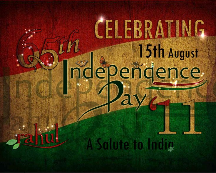 65th Happy Independence Day - India | 2011