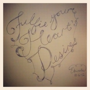 """Fulfil your heart's desires..."" I love experimenting with typography: www.facebook.com/ArtbyEbunola"