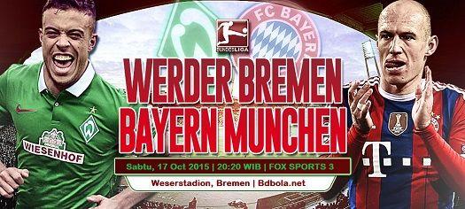 Prediksi Werder Bremen vs Bayern Munchen 17 Oktober 2015 - http://www.bdbola.net/blog/prediksi-werder-bremen-vs-bayern-munchen-17-oktober-2015/
