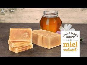 Cómo hacer jabón casero con miel natural apto para todo tipo de pieles