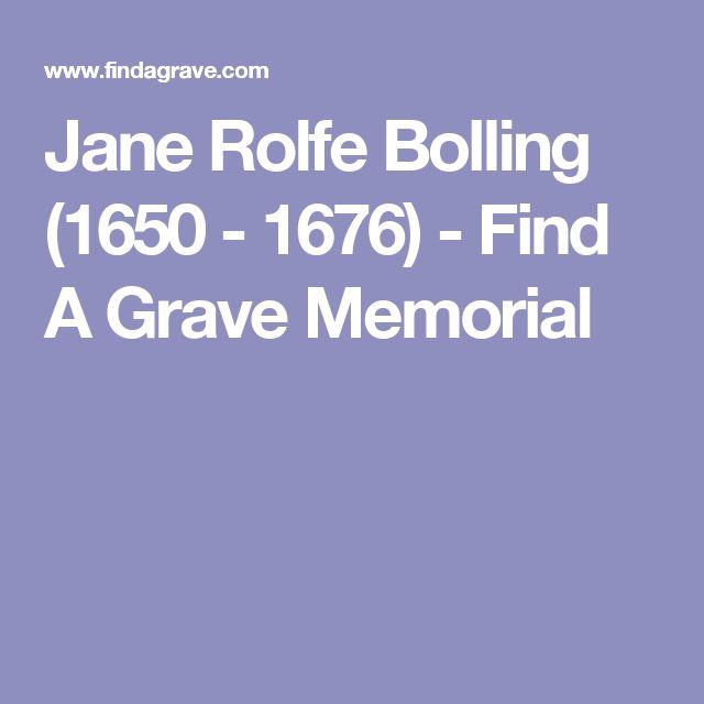 Jane Rolfe Bolling (1650 - 1676) - Find A Grave Memorial