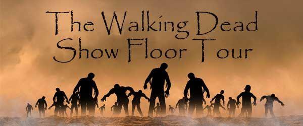 The Walking Dead Show Floor Tour