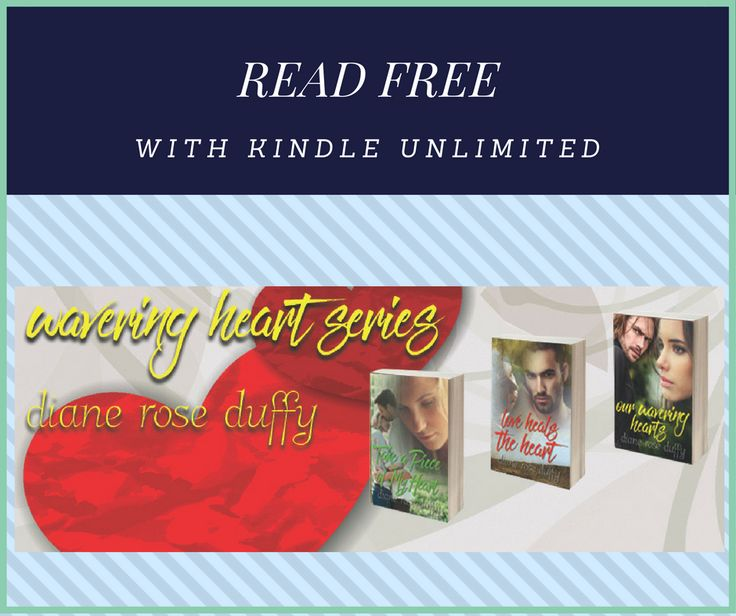 WAVERING HEART SERIES, a trio of sexy and heartwarming romance novels with a twist of small town charm. ~Grab your tissues and enjoy ~ FREE w/Kindle Unlimited ~ Stand Alone Novels ~ https://www.amazon.com/Diane-Rose-Duffy/e/B00O2CJBHK/ref