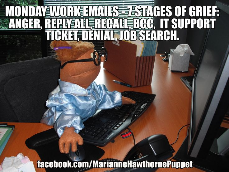 7 STAGES OF GRIEF MONDAY WORK EMAILS ANGER, REPLY ALL, RECALL, BCC, IT SUPPORT TICKET, DENIAL, JOB SEARCH, OFFICE MEME FUNNY
