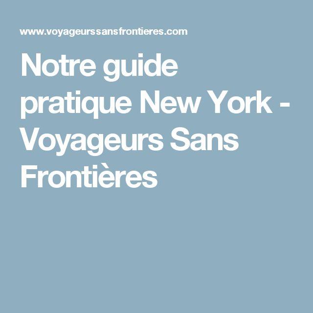Notre guide pratique New York - Voyageurs Sans Frontières