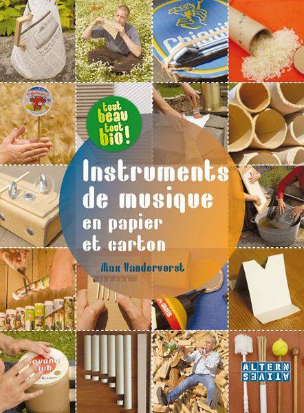 Instruments de musique en papier et carton - Max Vandervorst (septembre 2012)