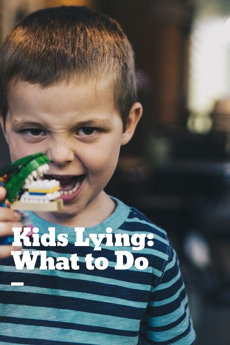 Kids Lying - Follow these steps to learn what to do