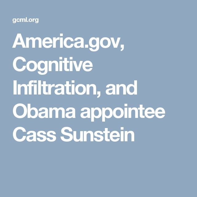 America.gov, Cognitive Infiltration, and Obama appointee Cass Sunstein