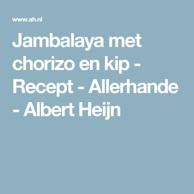 Jambalaya met chorizo en kip - Recept - Allerhande - Albert Heijn