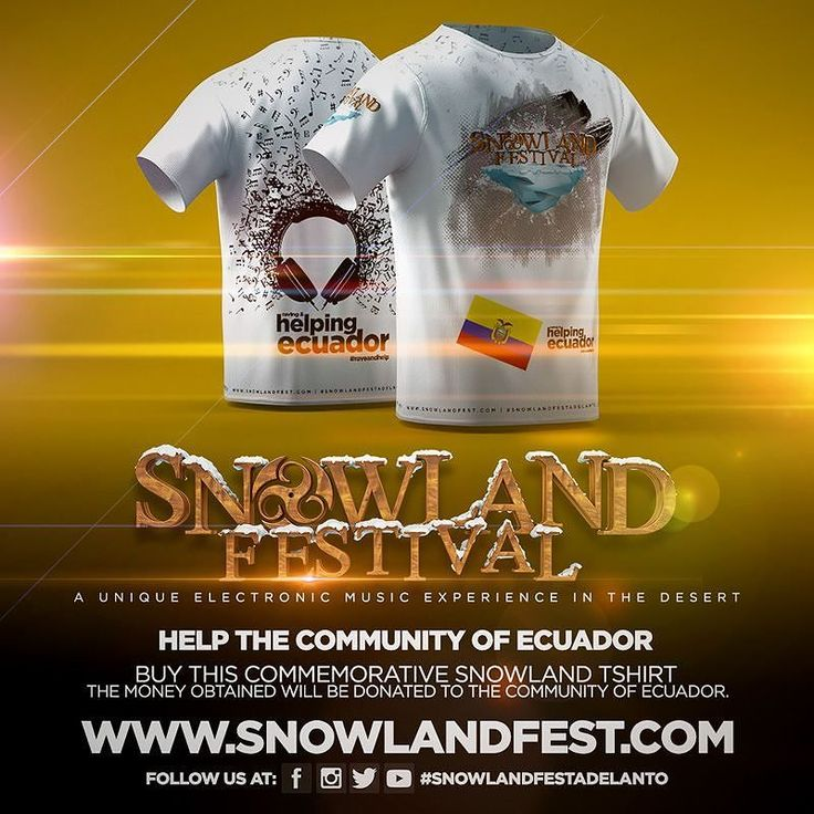 @SnowlandFestAdelanto A unique electronic music experience in the desert Help the community of #Ecuador buy this commemorative snowland tshirt. The money obtained will be donated to the community of Ecuador. #raveandhelp www.snowlandfest.com  #edm #edc #friends #festival #techno #electro #electromusic #adelanto #california #love #dance #fun #iloveedm #music #electronicmusic #dubstep #remix #rave #raver #ravegirls #ravegirl #girlswhorave #edmlifestyle #edmnation #style #ravelife #dubstep…